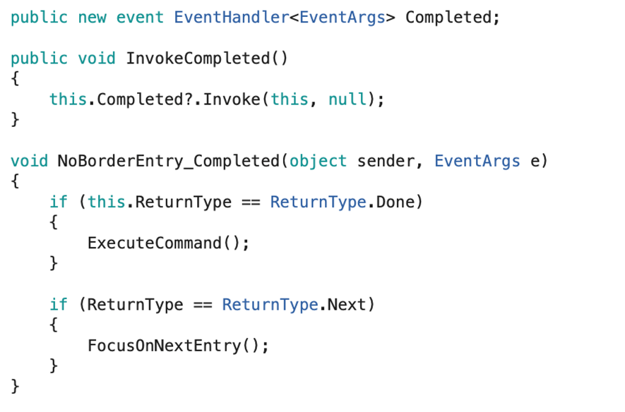 Xamarin Forms Entry: How to Extend the functionality of ReturnType